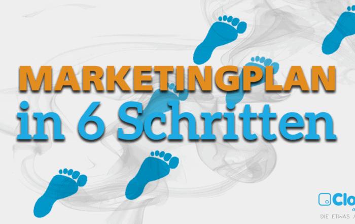 marketingplan in 6 schritten