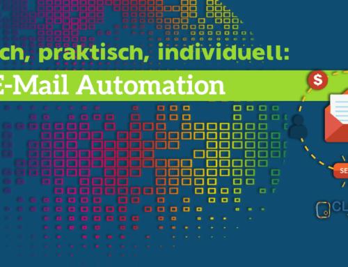 Einfach, praktisch, individuell: Die E-Mail Automation